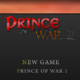 Prince of war 2: browser game d'azione strategico