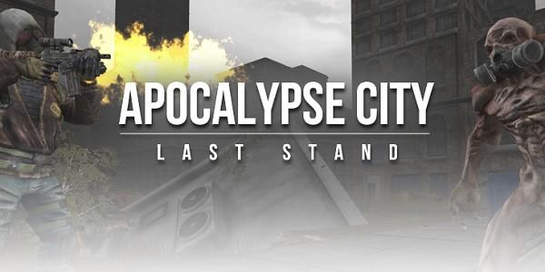 Apocalypse City The Last Stand: sparatutto survival