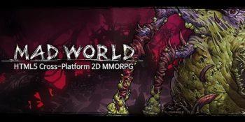 Mad World: nuovo MMORPG HTML5 Cross-Platform